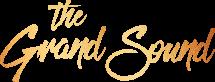 The Grand Sound